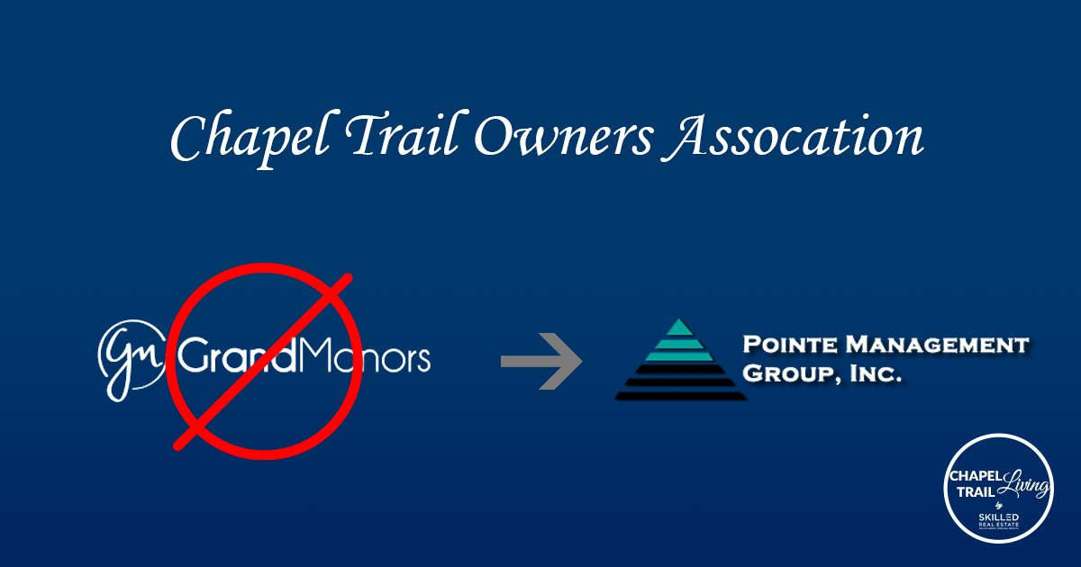 Pointe Management Group is Chapel Trail's new Management Company